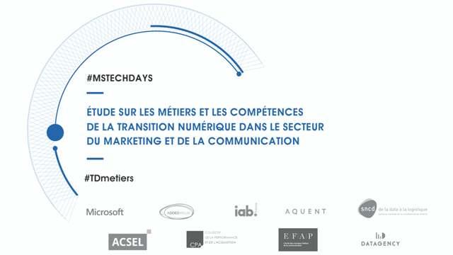 « Etude sur les métiers et les compétences de la transition numérique dans le secteur du marketing et de la communication » – TechDays15′, Février 2015